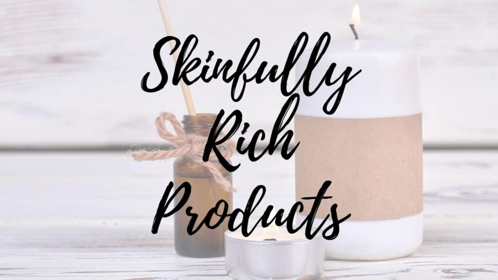skinfully rich products